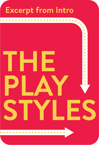 The Play Styles